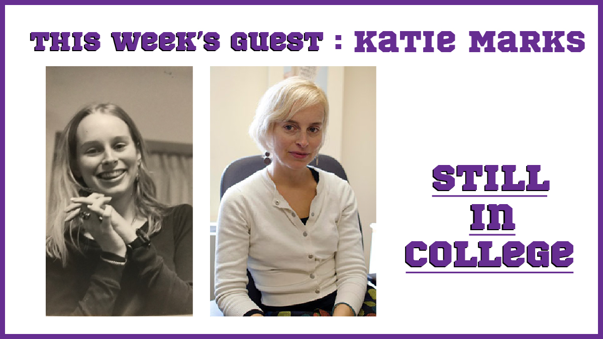 Still in College: Katie Marks shares her love for students